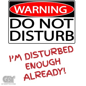 01-warning-do-not-disturb[1]